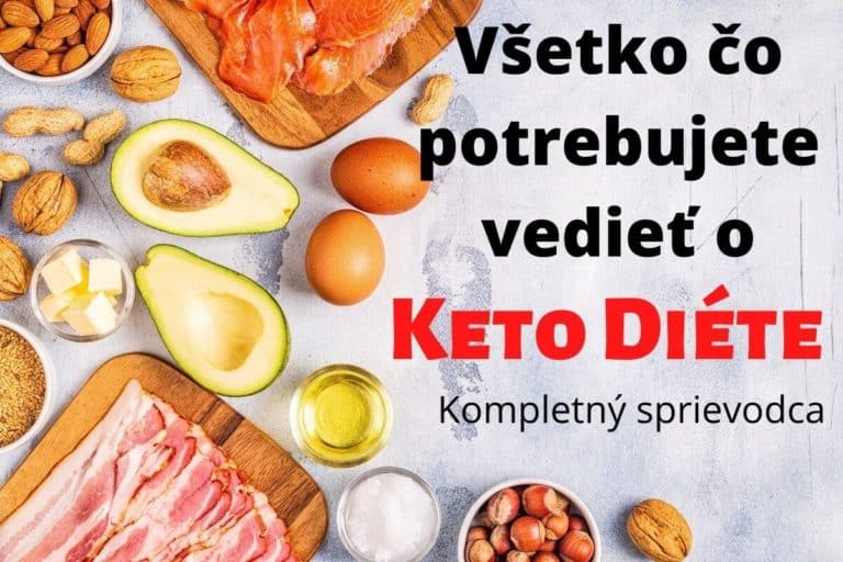 Keto dieta - všetko čo potrebujete vedieť